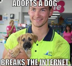 It wasn�t long before the photo turned into a Meme, with Raffa�s new owner Ben becoming known as Ridiculously Photogenic Adoption Guy. | People Are Losing Their Minds Over This Hot Guy Who Adopted A Puppy
