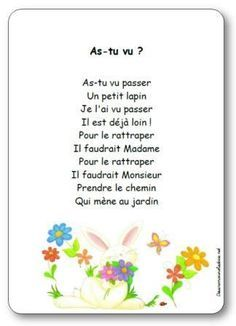 Comptine illustrée As tu vu, comptine As-tu vu passer Un petit lapin French Poems, French Quotes, French Nursery, Kindergarten, Kids Poems, French Resources, French Class, How To Speak French, Spring Activities