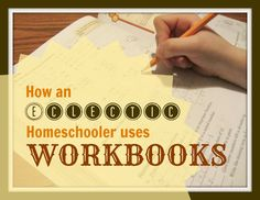 So HOW and WHY does an non-workbook momma use workbooks in her homeschool?-The Unlikely Homeschool