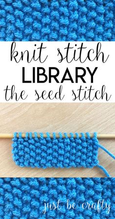 Knit Stitch Library Series: The Seed Stitch