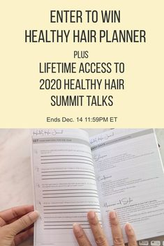 Enter to win a Healthy Hair Planner plus lifetime access to the 2020 Healthy Hair Summit talks. Make 2021 your best healthy hair year ever!