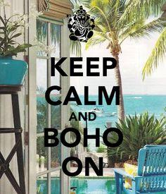 keep calm and boho on