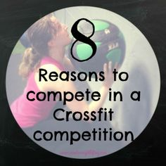 8 Reasons You Should Compete in a Crossfit Competition - Wine to Weightlifting Hudy Crossfit Challenge, Crossfit Shoes, Crossfit Baby, Crossfit Women, Crossfit Competitions, Confidence Boosters, Crossfit Motivation, Calisthenics, I Work Out