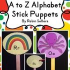 Practice letter recognition with two sets of A to Z stick puppets (beginning letters) with two options for E and X.