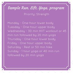 Sample workout program for running, lifting and yoga when strength is your priority