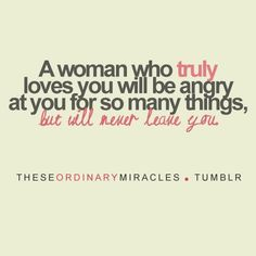 amazing, quotes, sayings, feeling, women, true, anger, trust....i must love…