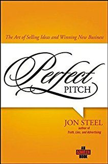 Perfect Pitch: The Art of Selling Ideas and Winning New Business (Adweek Books) Advertising Research, Advertising Industry, Marketing And Advertising, Marketing Books, Advertising History, Communication Book, Effective Communication, Good Books, Books To Read