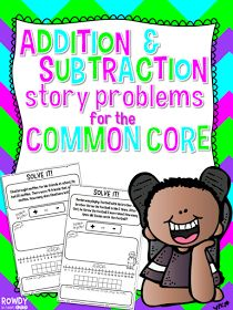 http://www.teacherspayteachers.com/Product/Addition-and-Subtraction-Story-Problems-for-the-Common-Core-1173016
