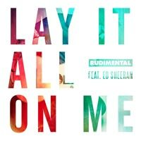 Rudimental Feat Ed Sheeran - Lay It All On Me (Star.One Remix) by Star.One on SoundCloud