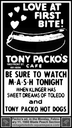 "Vintage Toledo TV - Other Vintage Print Ads - Tony Packo's Cafe / ""M*A*S*H (Mon 2/11/80 ad)"