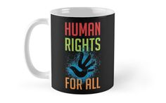 Human rights are rights inherent to all human beings, whatever our nationality, place of residence, sex, national or ethnic origin, colour, religion, language, or any other status. We are all equally entitled to our human rights without discrimination. These rights are all interrelated, interdependent and indivisible • Also buy this artwork on home decor, apparel, stickers, and more.