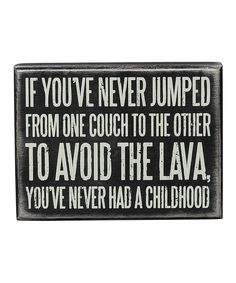 'Never Jumped' Box Sign on #zulily