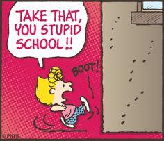Stupid School! #Peanuts #Sally