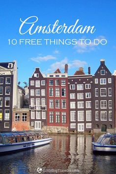 Amsterdam might not be the cheapest city in Europe. Nevertheless, this doesn't mean that you have to spend a fortune to see it. Take a look at my pick of a top 10 free things to do in Amsterdam. Cities In Europe, Europe Destinations, Europe Travel Tips, European Travel, Places To Travel, Travel Tours, Travel Packing, Amsterdam City, Amsterdam Travel