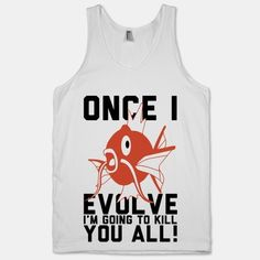 Evolve with Magikarp and let everyone know what's up with this geek-tastic tank! Get your game on in style! The American Apparel Tank Top is a 100% combed cotton, mid-lightweight jersey fabric tank with a classic, slimming cut