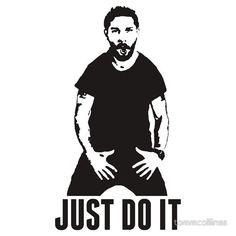 JUST DO IT - Shia LaBeouf