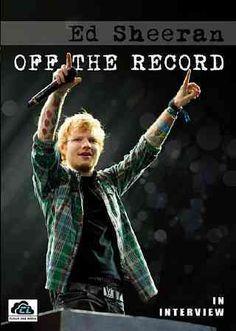 Ed Sheeran: Off the Record