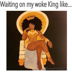 Don't be a Queen waiting on a King, be a Queen busy working on her kingdom until your King arrives. 💰 can't wait forever, but know I'm doing what I'm supposed to do. Black Love Art, Black Girl Art, Black Girls Rock, Black Is Beautiful, Black Girl Magic, Art Girl, African American Art, African Art, Natural Hair Art