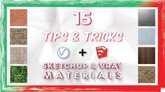 15 Tips & Tricks for SketchUp and V-Ray materials