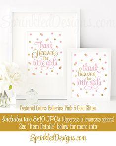 Thank Heaven for Little Girls, Baby Shower Decor, Baby Girl Nursery Wall Art, Religious, Baptism Decorations Ballerina Pink Gold Glitter - SprinkledDesigns.com