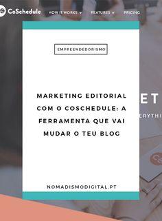 Como utilizar o CoSchedule para aumentar o sucesso da estratégia de marketing editorial do teu blog? | Nomadismo Digital Portugal via @nomadigitalpt