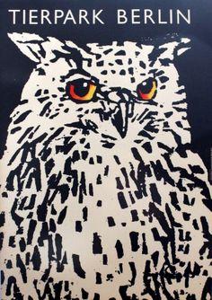 Berlin Zoo Owl, 1977 - original vintage poster by Roland Beier. Poster Ads, Sale Poster, Advertising Poster, Poster Prints, Berlin Zoo, Vintage Travel Posters, Poster Vintage, Plakat Design, Felt Owls