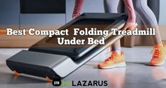 5 Compact Treadmill Under Bed for Home Gym 2021   Mr Lazaru Compact Treadmill, Home Treadmill, Electric Treadmill, Folding Treadmill, Good Treadmills, Under Bed, Burn Calories, Get In Shape, Gym Equipment