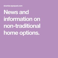 News and information on non-traditional home options. Prefab Cabins, Prefab Homes, Hot Apple Dumplings, Add A Room, Structural Insulated Panels, Cabin Kits, Room Additions, Modular Homes, Traditional House