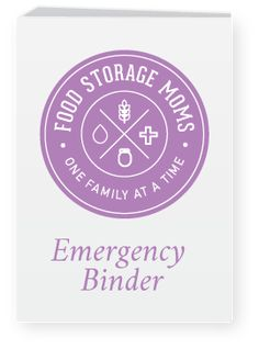 Food Storage Moms-Emergency Survival Tips - Food Storage Moms Emergency Binder, Emergency Food Storage, Emergency Preparedness Kit, Emergency Preparation, In Case Of Emergency, Emergency Planning, Emergency Supplies, Survival Food, Survival Prepping