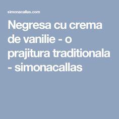 Negresa cu crema de vanilie - o prajitura traditionala - simonacallas Food, Cupcake, Candy, Bar, Essen, Cupcakes, Cupcake Cakes, Meals, Sweets