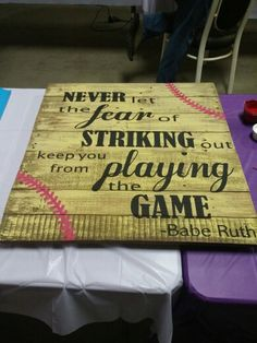 """Never let the fear of striking out keep you from playing the game"" Babe Ruth Softball Decorations, Softball Crafts, Softball Quotes, Softball Mom, Softball Players, Baseball Mom, Softball Things, Softball Stuff, Girls Softball Room"