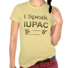 IUPAC International Union Pure & Applied Chemistry Tee Shirt Hahaha yessssss