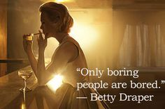 I'll take some life advice from the MAD MEN (18photos) Mad Men Quotes, Mad Men Don Draper, Betty Draper, Mad Men Fashion, Retro Fashion, Cs Lewis, Life Advice, Love Words, Movie Quotes