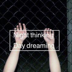 Night thinking...Day dreaming. <3 † ~Clér~