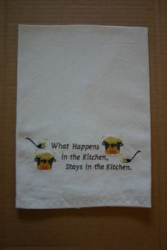 Embroidered Kitchen Towel What Happens In by LJsCustomCreations, $10.50