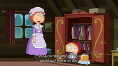 Sending a little girl through the woods by herself?  Really? Stewie, Family Guy