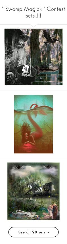 """"""""""" Swamp Magick """" Contest sets...!!!"""" by catyravenwood ❤ liked on Polyvore featuring art, mermaid, swamp, magick, beauty, WALL, magic, STELLA McCARTNEY, dream and nostalgic"""