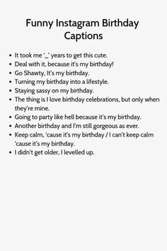 Ideas for inspirational birthday quotes funny Birthday Captions For Myself, Birthday Captions Funny, Captions For Guys, Lit Captions, Birthday Captions Instagram, Funny Instagram Captions, Instagram Bio Quotes, Selfie Captions, Funny Birthday