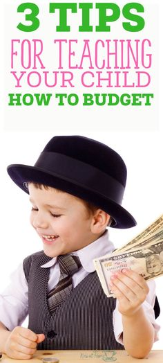 3 Tips for Teaching your kids about budgeting.