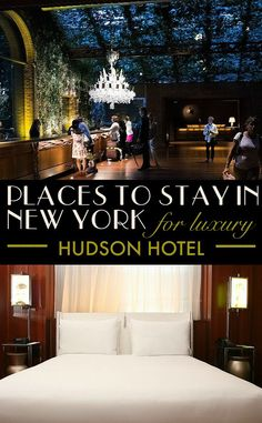 Where to stay in New York for luxury travellers. From the smart tech-lovers' hotel to historic boltholes, and style driven suites to travel for. The Hudson Hotel exudes cool design and a sense of urban adventure with rich woods and faux fur accents - the perfect luxury stay.