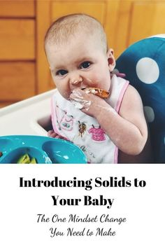 Introducing Solids to Your Baby: The One Mindset Change You Need to Make // introducing solids // tips for introducing solids // why baby led weaning Baby First Foods, Introducing Solids, Baby Eating, How To Introduce Yourself, How To Make, 6 Month Baby, Change Your Mindset, Baby Led Weaning, Parent Resources