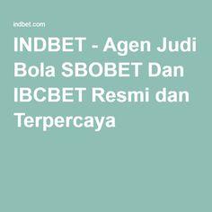 INDBET - Agen Judi Bola SBOBET Dan IBCBET Resmi dan Terpercaya