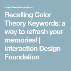 Recalling Color Theory Keywords: a way to refresh your memories! | Interaction Design Foundation