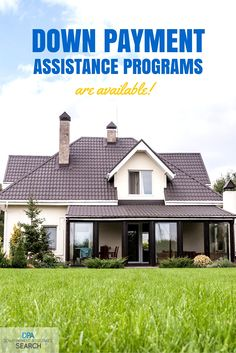 Free Down Payment Assistance Program Search That Works Great For First Time Home Buyers! Sign Up To See If You Qualify For Programs In Your Area!