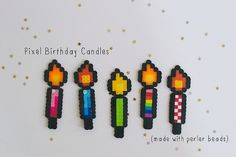 Pixel Birthday Candles made with perler beads by katie.cupcake. Cute idea for birthday card