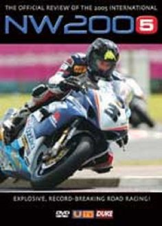 Northwest 200 2005 DVD. 151 Min. Stereo. Motorcycle Road Race. Duke Video 1337NV