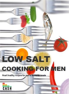 Low Salt Cooking for Men - this book is free to download.  click on photo and you will be able to see how to download