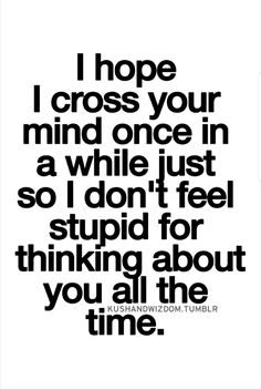 true quotes for him * true quotes ; true quotes for him ; true quotes about friends ; true quotes in hindi ; true quotes for him thoughts ; true quotes for him truths Secret Crush Quotes, Crush Quotes For Him, Love Quotes For Him, Quotes To Live By, Crushing On Him Quotes, Missing You Quotes, Quotes About Your Crush, Secretly In Love Quotes, Crush Quotes About Him Teenagers
