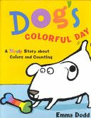 """Dog's Colorful Day: A Messy Story about Colors and Counting"" by Emma Dodd was a storytime favorite!"