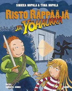 Risto Räppääjä ja yöhaukka  Onko Risto Räppääjä Suomen Indiana Jones?